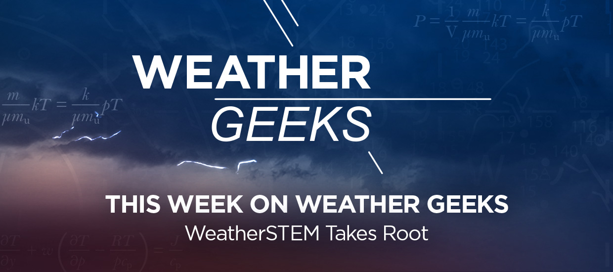 WeatherSTEM CEO and Founder Ed Mansouri Featured on WeatherGeeks Podcast